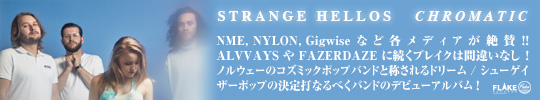 STRANGE HELLOS / CHROMATIC